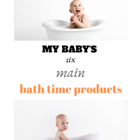 My baby's 6 bath time staples