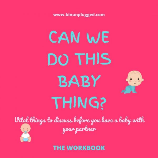 """Am I ready for a baby?"" 22 Ways to know (The Ultimate Baby Workbook)"