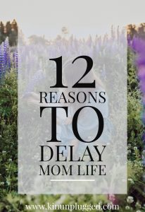 pin for delaying parenthood