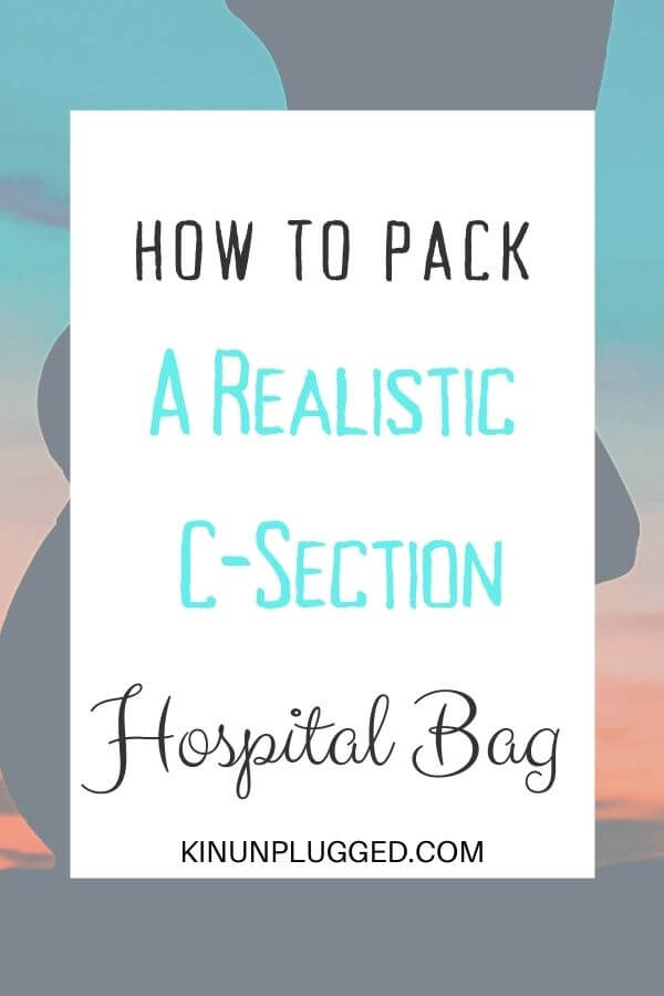 pin for realistic c-section hospital bag