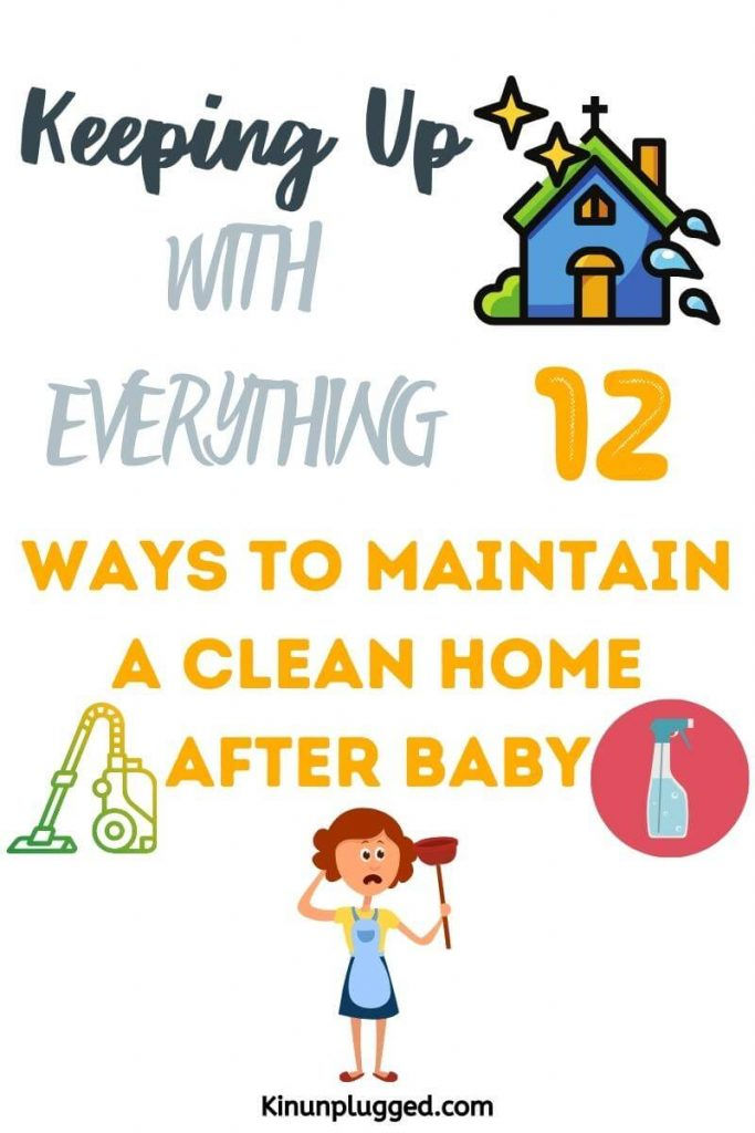 keep up with housework with a baby