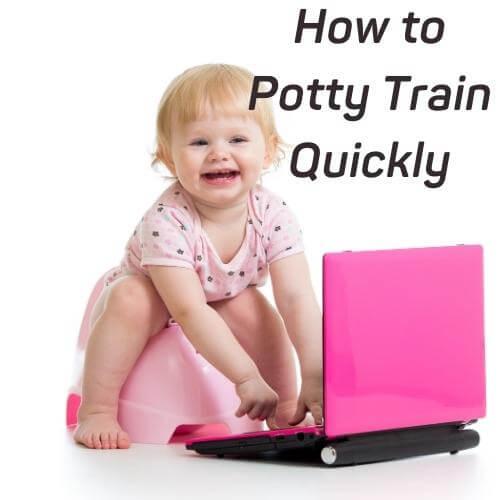 potty train quickly