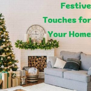 festive touches