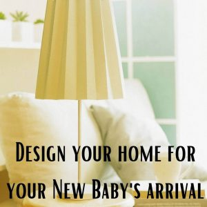 baby arrival home design