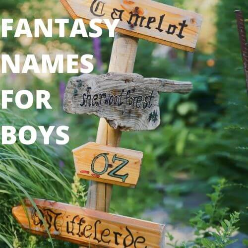 Fantasy names for boys