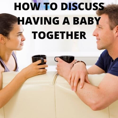 discuss having a baby