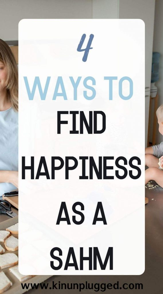 How to be a happy stay-at-home mom