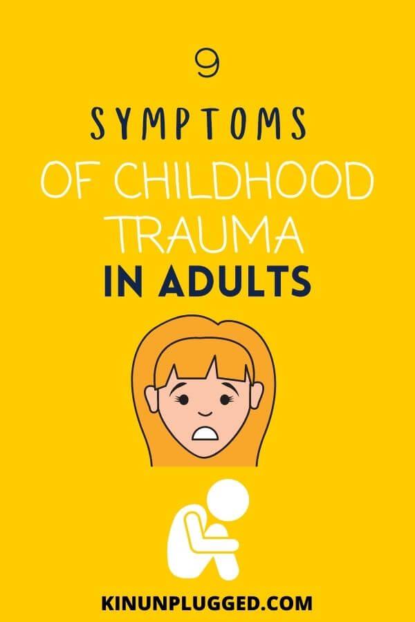 childhood trauma symptoms in adults