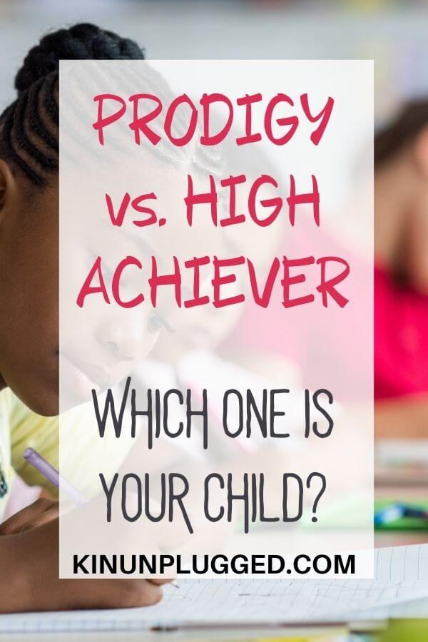 prodigy vs. high achiever